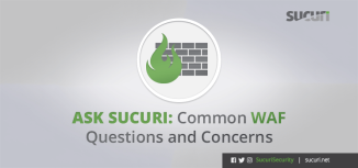 ask-sucuri-common-waf-questions-and-concerns_blog