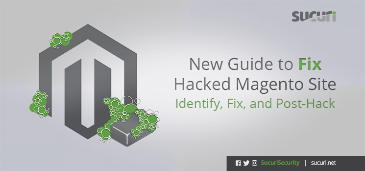 new-guide-to-fix-hacked-magento-sites_blog